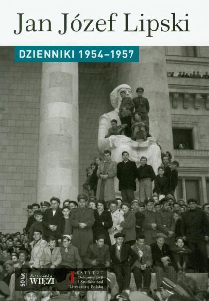 Dzienniki 1954-1957 - Lipski Jan Józef   okładka