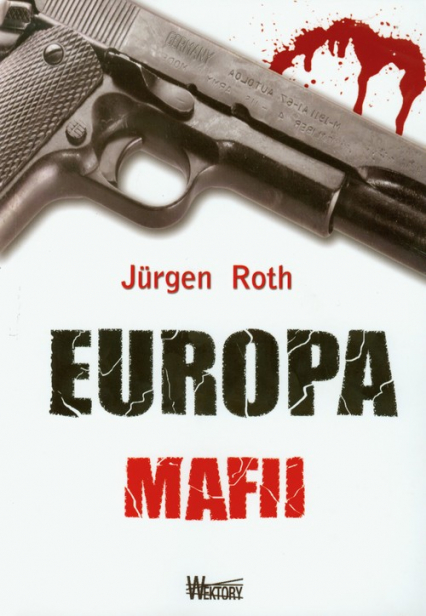 Europa mafii - Jurgen Roth | okładka
