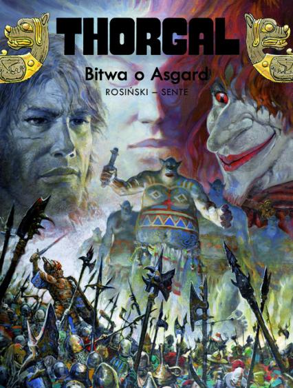 Thorgal Bitwa o Asgard Tom 32 - Yves Sente   okładka