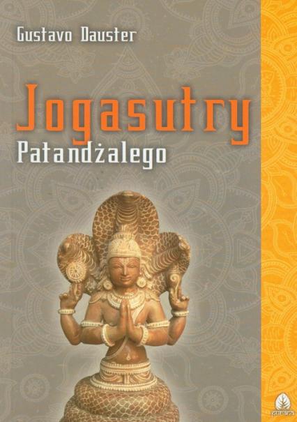 Jogasutry Patandżalego - Gustavo Dauster   okładka
