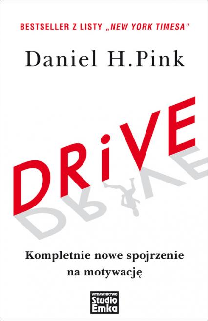 Drive Kompletnie nowe spojrzenie na motywację - Pink Daniel H. | okładka