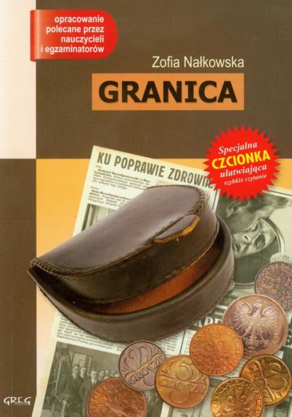 Granica z opracowaniem - Zofia Nałkowska | okładka