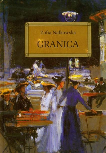 Granica - Zofia Nałkowska | okładka