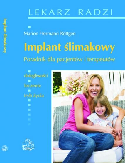 Implant ślimakowy Poradnik dla pacjentów i terapeutów -  | okładka