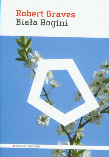 Biała Bogini - Robert Graves   okładka