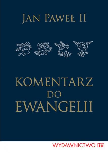 Komentarz do Ewangelii - Jan Paweł II | okładka
