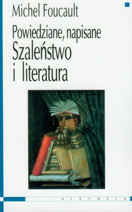 szaleństwo i literatura - Michel Foucault   okładka