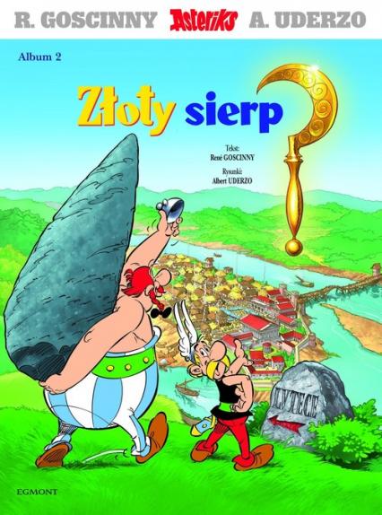 Asteriks Tom 2 Złoty sierp - Rene Goscinny | okładka