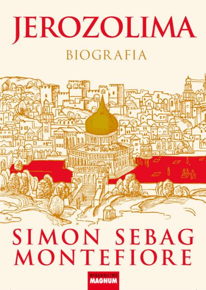 Jerozolima Biografia - Montefiore Simon Sebag | okładka