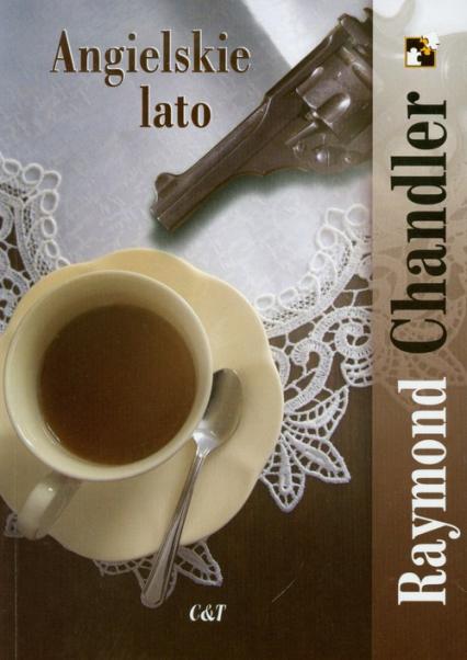 Angielskie lato - Raymond Chandler | okładka