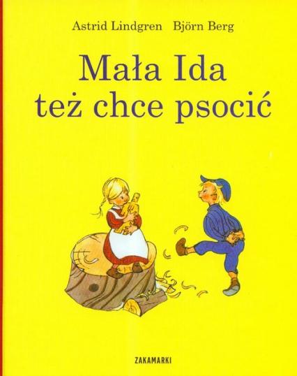 Mała Ida też chce psocić - Astrid Lindgren | okładka