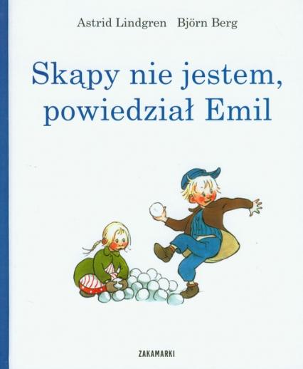 Skąpy nie jestem, powiedział Emil - Lindgren Astrid, Berg Bjorn   okładka