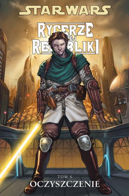 Star Wars Rycerze Starej Republiki Oczyszczenie tom 6 - Jackson Miller John | okładka