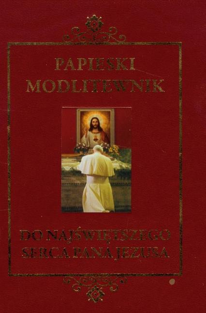 Papieski modlitewnik do Najświętszego Serca Pana Jezusa - Jan Paweł II | okładka