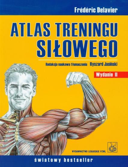 Atlas treningu siłowego - Frederic Delavier   okładka