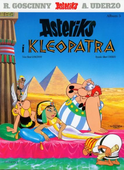 Asteriks i Kleopatra 5 - Rene Goscinny | okładka