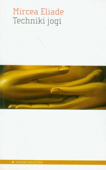 Techniki jogi - Mircea Eliade   okładka