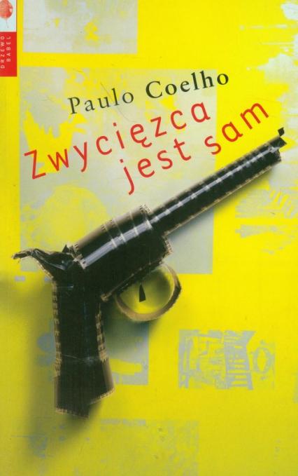 Zwycięzca jest sam - Paulo Coelho | okładka