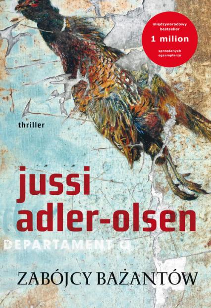 Zabójcy bażantów - Jussi Adler-Olsen | okładka
