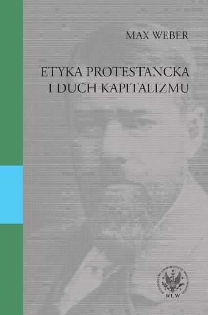 Etyka protestancka i duch kapitalizmu - Max Weber   okładka