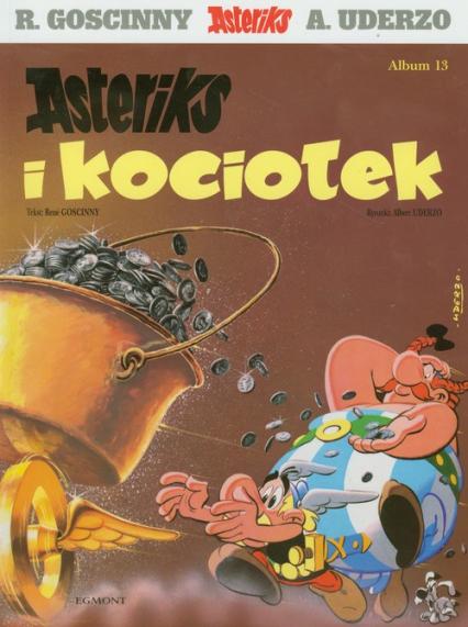 Asteriks i Obeliks Asteriks i kociołek Tom 13 - Rene Goscinny | okładka