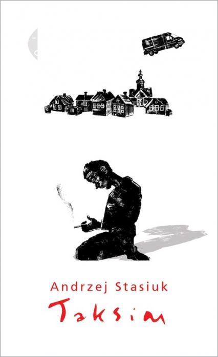 Taksim - Andrzej Stasiuk | okładka