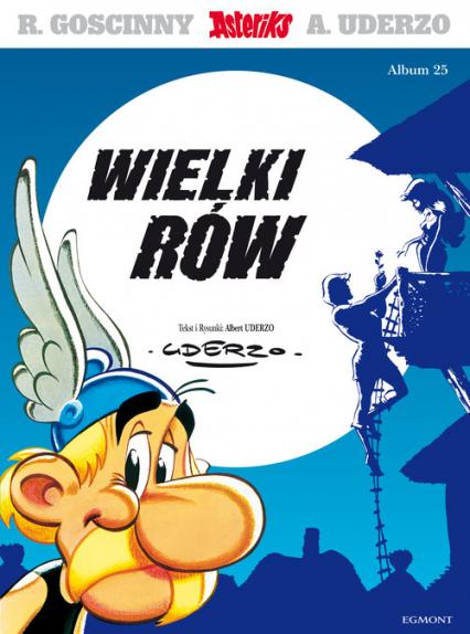 Wielki rów album 25 - Uderzo Albert, Goscinny Rene | okładka