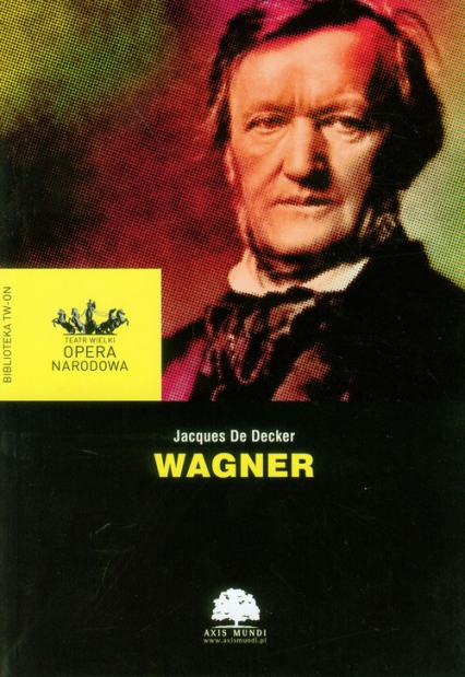 Wagner - Jacques Decker   okładka
