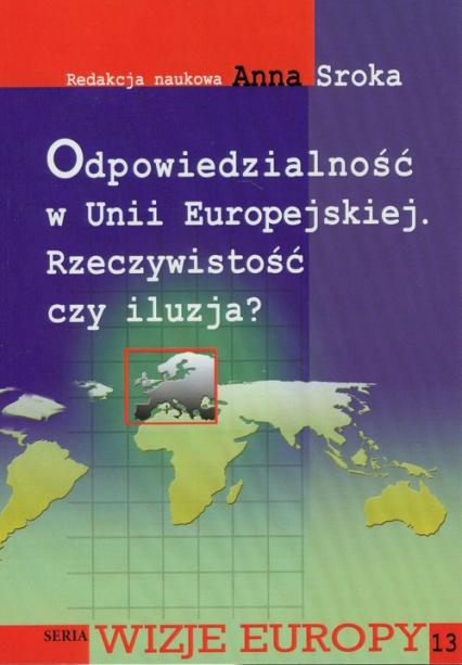 Odpowiedzialność w Unii Europejskiej Rzeczywistość czy iluzja? -  | okładka