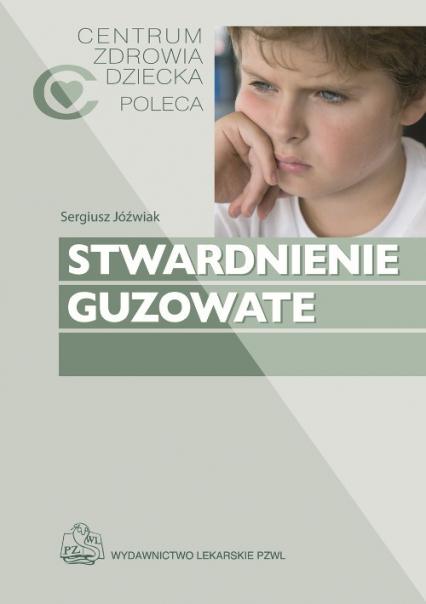 Stwardnienie guzowate - Jóźwiak Sergiusz, Kotulska-Jóźwiak Katarzyna   okładka