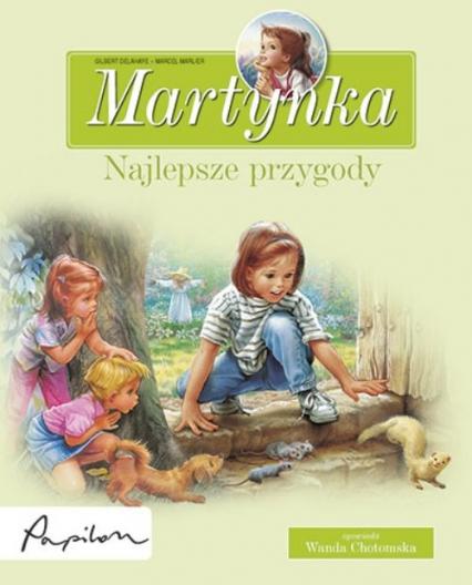 Martynka Najlepsze przygody 8 fascynujących opowiadań - Gilbert Delahaye | okładka