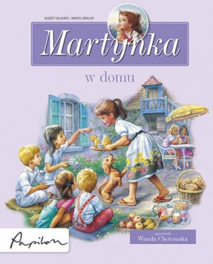 Martynka w domu 8 fascynujących opowiadań - Gilbert Delahaye | okładka