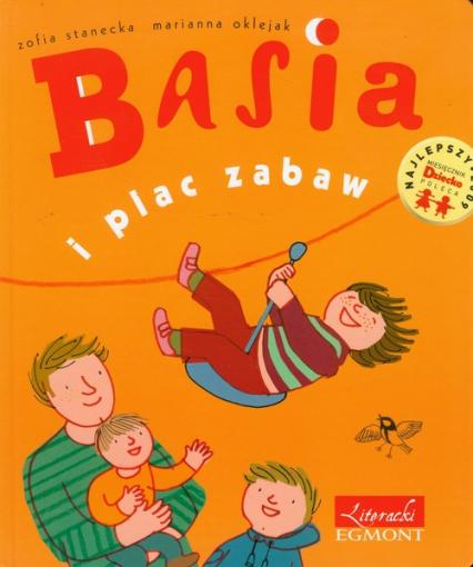Basia i plac zabaw - Zofia Stanecka | okładka