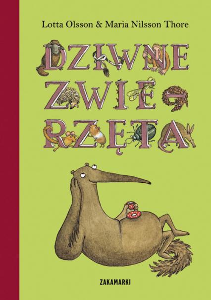 Dziwne zwierzęta - Lotta Olsson | okładka