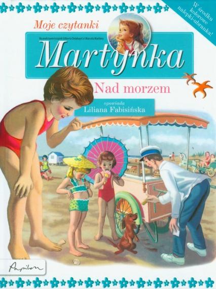 Martynka Moje czytanki Nad morzem - Gilbert Delahaye | okładka
