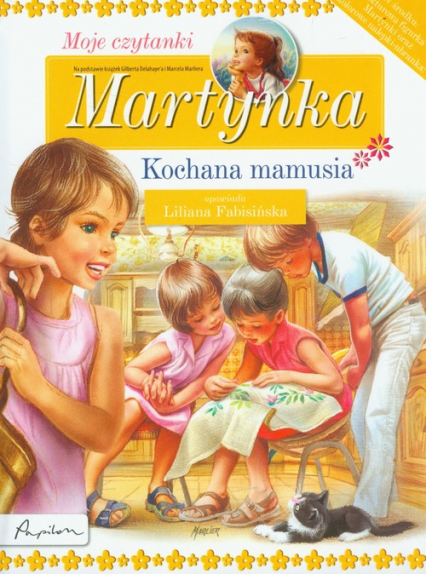 Martynka Moje czytanki Kochana mamusia - Gilbert Delahaye | okładka