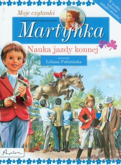 Martynka Moje czytanki Nauka jazdy konnej - Gilbert Delahaye | okładka