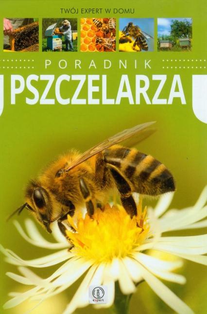 Poradnik pszczelarza - Mateusz Morawski | okładka