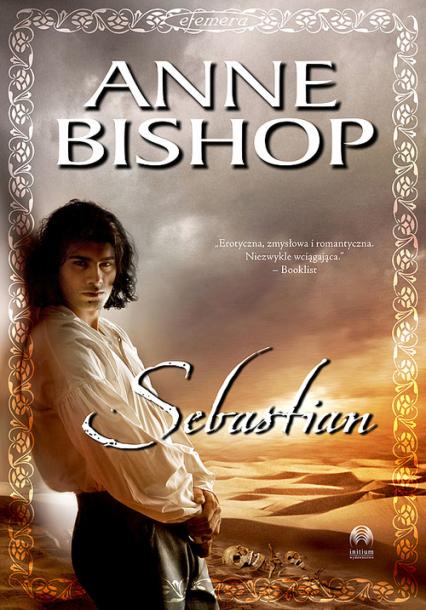 Sebastian Efemera Tom 1 - Anne Bishop | okładka