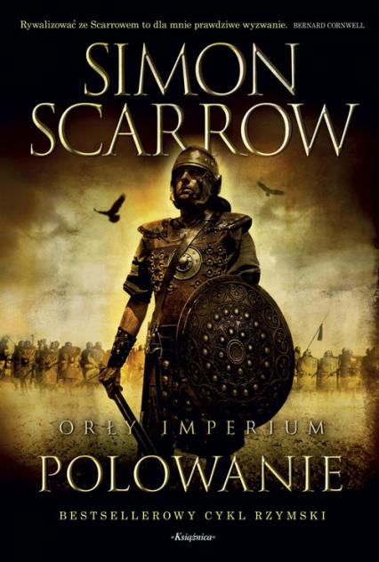 Orły imperium 3 Polowanie - Simon Scarrow | okładka