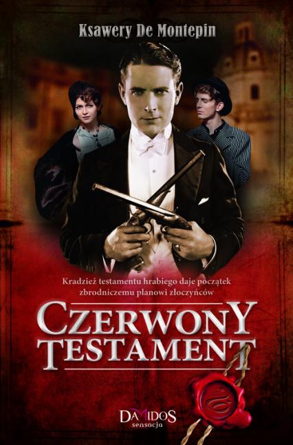 Czerwony testament - Ksawery Montepin   okładka