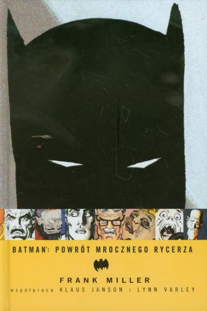 Batman Powrót Mrocznego Rycerza - Frank Miller   okładka
