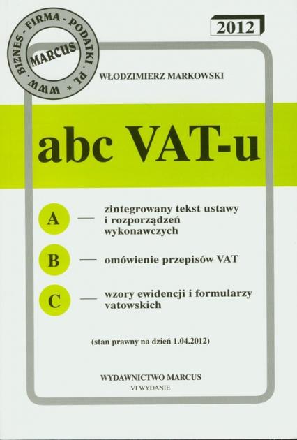 ABC VAT-u 2012 - Włodzimierz Markowski | okładka