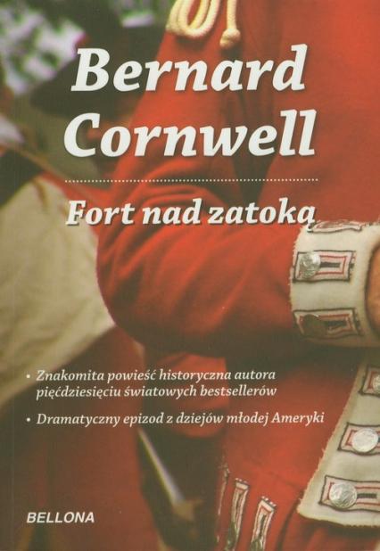 Fort nad zatoką - Bernard Cornwell   okładka