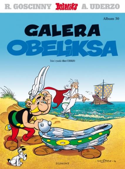 Asteriks Galera Obeliksa Tom 30 - Albert Uderzo | okładka