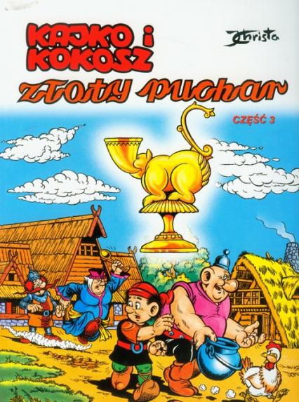 Kajko i Kokosz Złoty Puchar 3 - Janusz Christa | okładka