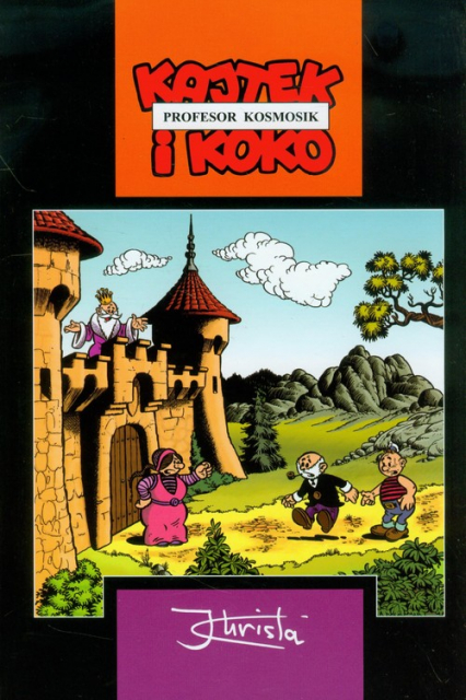 Kajtek i Koko Profesor Kosmosik - Janusz Christa   okładka