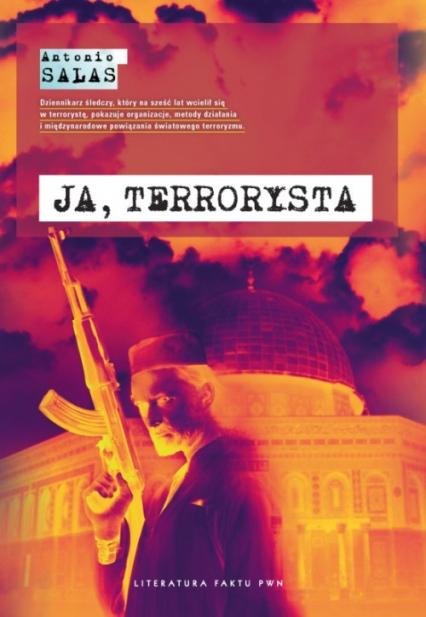 Ja, terrorysta - Antonio Salas | okładka