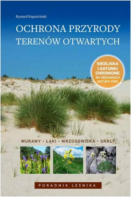 Ochrona przyrody terenów otwartych Murawy, łąki, wrzosowiska, skały - Ryszard Kapuściński | okładka