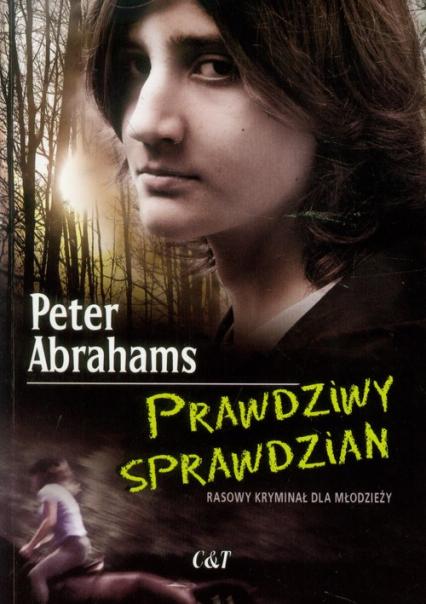Prawdziwy sprawdzian - Peter Abrahams | okładka